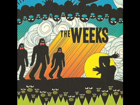 "The Weeks - ""Hold It Kid (Your Heart Just Skipped a Beat)"""