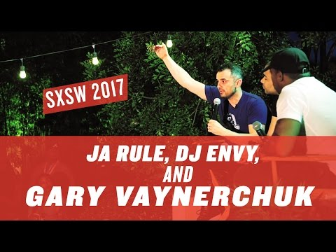 sxsw-interview-with-ja-rule,-dj-envy-and-gary-vaynerchuk-|-austin-2017