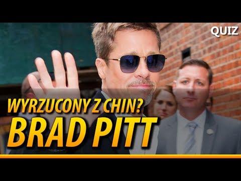 Brad Pitt wyrzucony z Chin? - QUIZ 'Aktorzy'