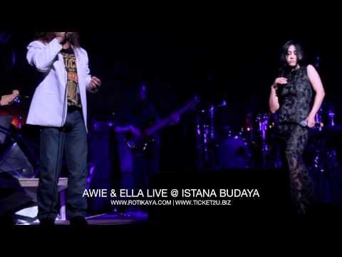 Awie & Ella Di Istana Budaya (LIVE)
