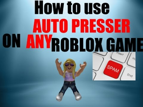 How To Use Auto Presser In Any Roblox Game Youtube