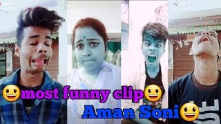 most funny clip Aman Soni | aman soni tik toke funny video | aman soni funny video | Vigo Video