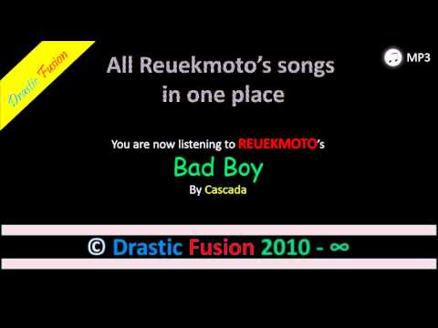 Bad Boy ‖ Cascada ‖ Drastic Fusion MP3