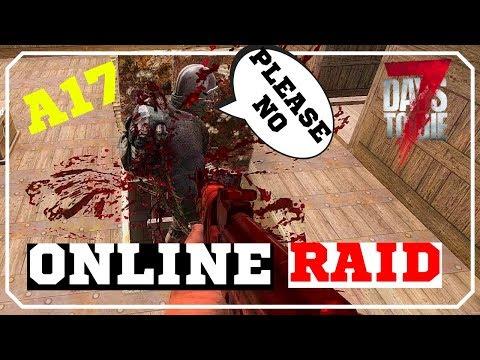 Online Base Raid   7 Days To Die Alpha 17 PVP