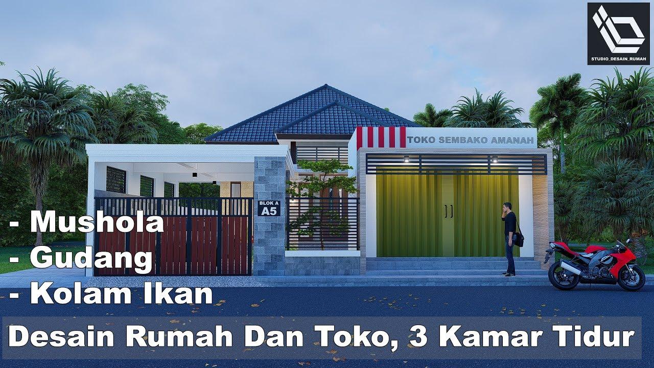 Desain Rumah Dan Toko 3 Kamar Tidur Youtube