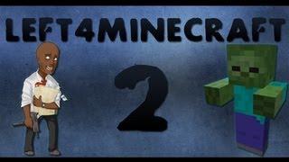 [Left4Minecraft]#2 - Незер