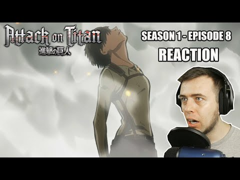 Rich Reaction - Attack On Titan Season 1 Episode 8 - A Unexpected Reappearance!