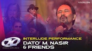 Interlude Performance - Dato' M. Nasir & Friends   #AJL34