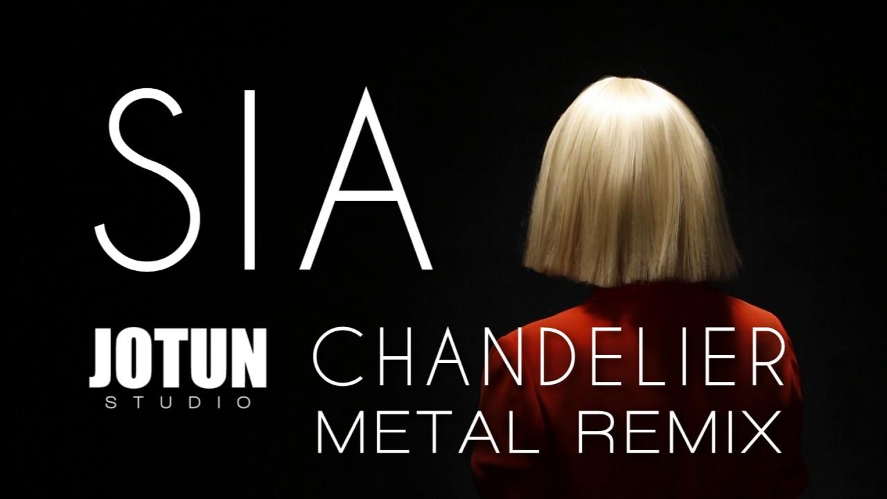 Sia chandelier metal remix by jotun studio youtube sia chandelier metal remix by jotun studio arubaitofo Image collections
