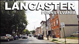 Lancaster Pennsylvania Downtown & Ghetto Driving Tour   4k