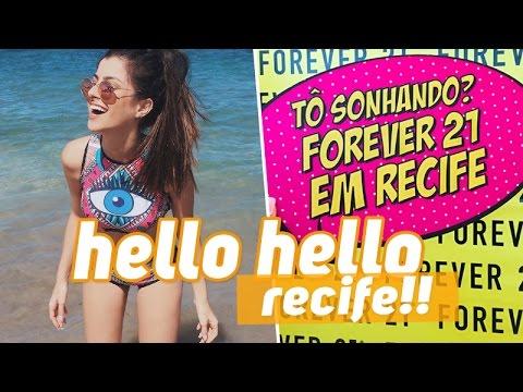 Conhecendo Recife + Inauguração Forever 21
