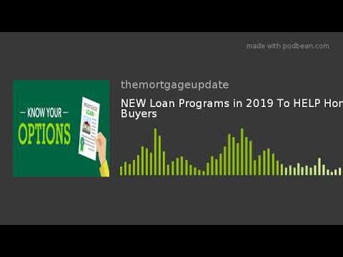new-loan-programs-in-2019-|-home-buyers