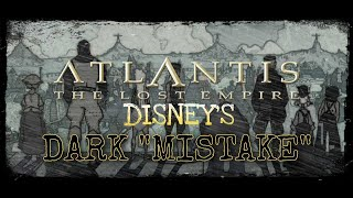 Throwback Breakdown: Atlantis the Lost Empire- Better Than You Remember