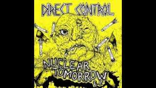 Watch Direct Control Nuclear Tomorrow video