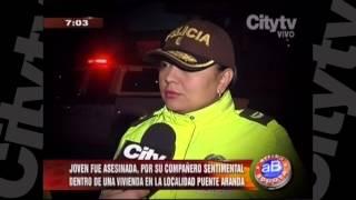 Joven asesinada por su compañero sentimental en Puente Aranda   CityTV   Arriba Bogotá   Febrero 5