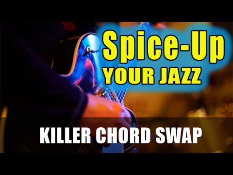 KILLER CHORD SWAP - Spice Up Your Jazz