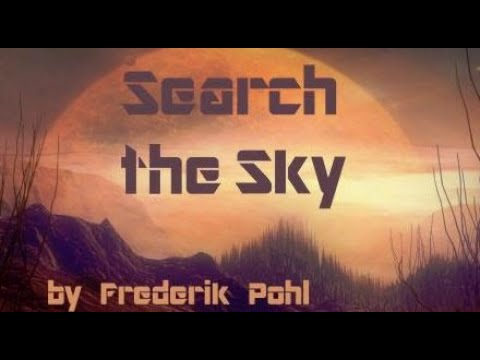 Search The Sky ♦ By Frederik Pohl ♦ Science Fiction ♦ Full Audiobook