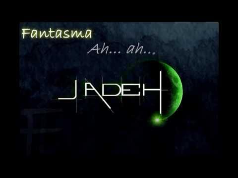 JADEH - Fantasma (Lyrics)