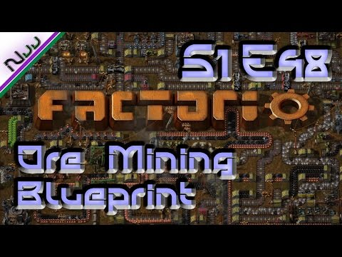 Factorio Tutorial / Lets Play - S1 E48 - How to Mega Universal Ore Mining Outpost Blueprint!