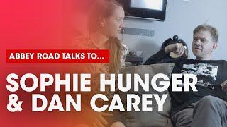 Abbey Road talks to Sophie Hunger & Dan Carey