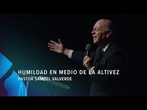 Humildad en medio de la altivez - Pastor Samuel Valverde