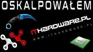 Przygotowanie cpu dla platformy testowej portalu ITHardware  - VBT