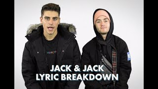Download Jack & Jack Lyric Breakdown