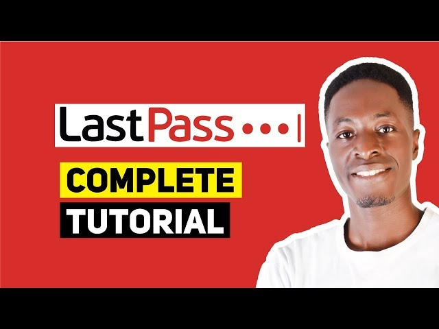 LastPass Tutorial: Auto Generate, AutoFill and AutoSave Secure Passwords with a Click
