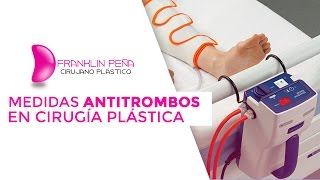 Medidas antitrombos y deambulación temprana en cirugía plástica