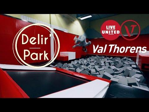 Teaser Délir' Park - Centre Sportif Val Thorens