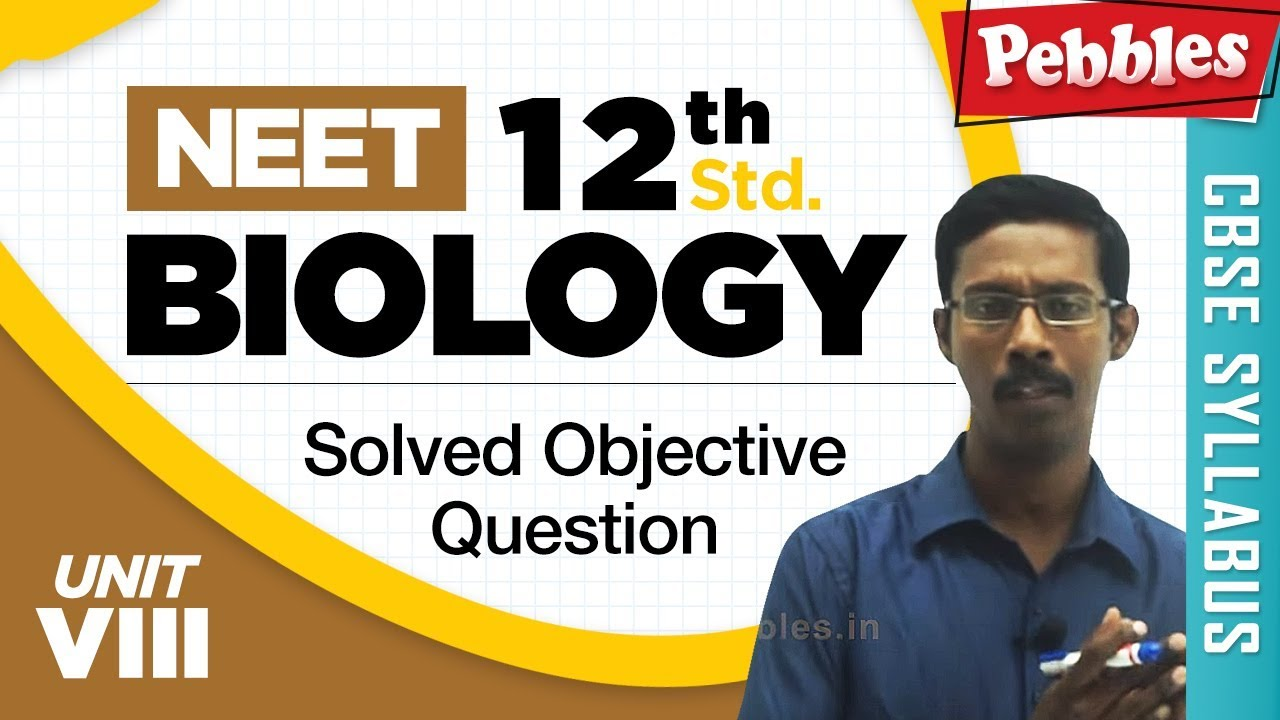 NEET 12th Biology || Microbes in Human Welfare || Solved Objective Question || Unit-VIII
