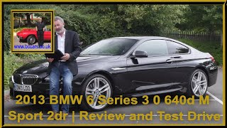 Review and Virtual Video Test Drive In Our 2013 BMW 6 Series 3 0 640d M Sport 2dr DN13LDD