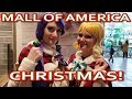 INSIDE THE MALL OF AMERICA AT CHRISTMAS! STORES - DECORATIONS - FOOD - INDOOR AMUSEMENT PARK