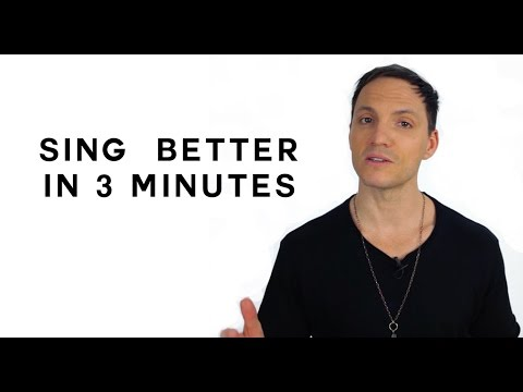 How To Sing Better in 3 Minutes