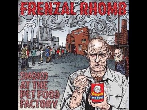 frenzal rhomb-smoko at the pet food factory (full album)