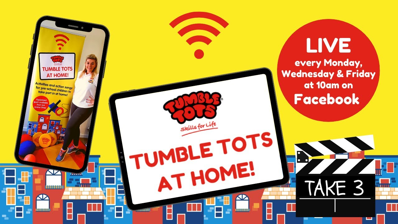Tumble Tots at Home TAKE 3!  LAST SESSION Action Song Special - Wednesday 31st March 2021