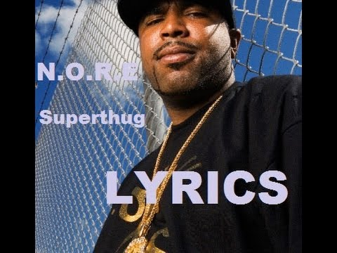 Noreaga - SuperThug (What What) WITH LYRICS