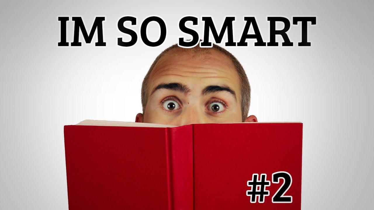 IM SO SMART | The Moron Test #2 - YouTube Im Watch
