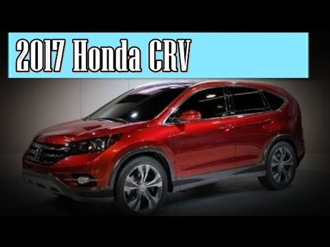 2017 Honda Crv Redesign Interior And Exterior You