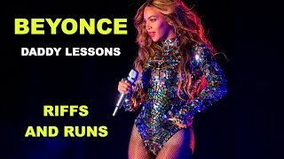 Beyonce - Riffs and Runs (Hard) - Daddy Lessons