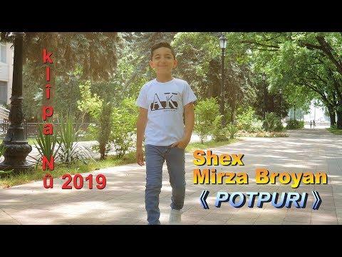 Shex Mirza Broyan - POTPURI    [ Official Music Video © 2019 Ezidxan Tv ]
