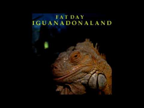 Fat Day Iguanadonaland 2009 [Full Album]
