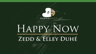 Gambar cover Zedd & Elley Duhé - Happy Now - LOWER Key (Piano Karaoke / Sing Along)