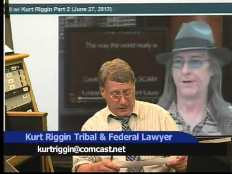 All Day Live Kurt Riggin Tribal Federal Lawyer Constitutional Fraud Washington State 13 10 25 A 2