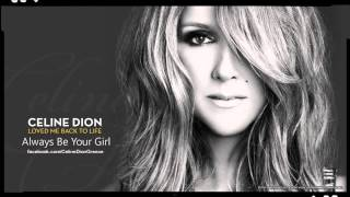 Celine Dion - Loved Me Back to Life: Always Be Your Girl (30sec Preview)
