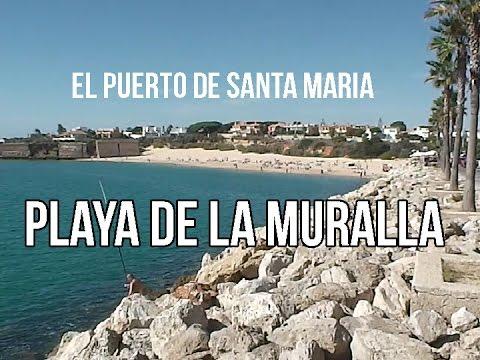 Playa de la muralla puerto sherry el puerto de santa maria youtube - Que visitar en el puerto de santa maria cadiz ...