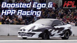 Boosted Ego & HPP Racing talk about HPL Oil