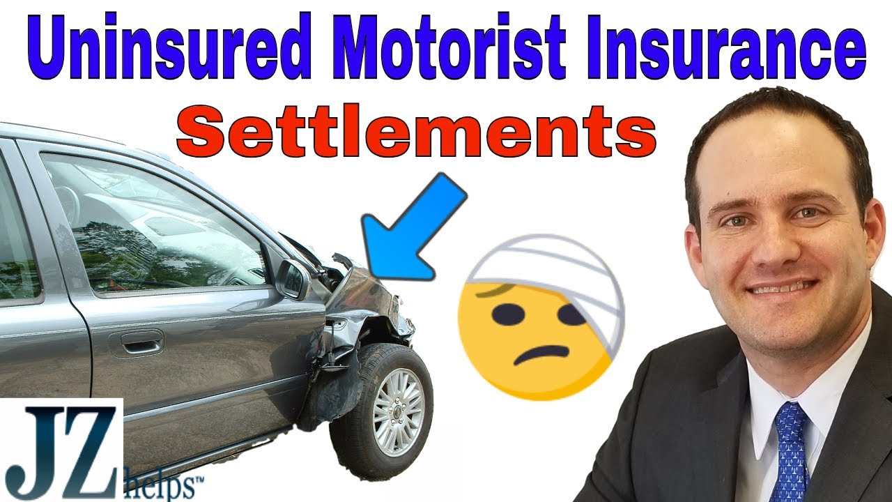 Uninsured motorist car insurance settlements and claims Uninsured motors