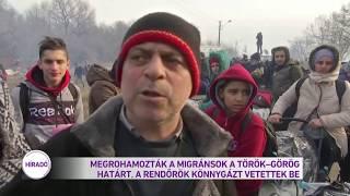Megrohamozták a migránsok a török-görög határt, a rendőrök könnygázt vetettek be