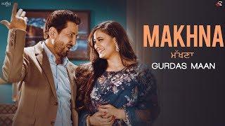 MAKHNA: Gurdas Maan | Jatinder Shah, R.Swami, Shweta Tiwari | New Punjabi Songs | Saga Music